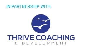 In partnership with Thrive Coaching