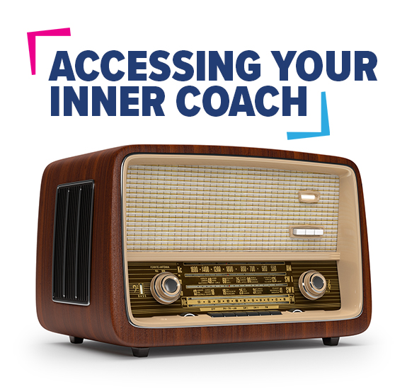 Accessing Your Inner Coach