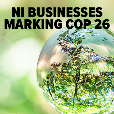 Case studies of how NI businesses are making COP26